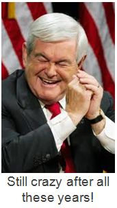 Gingrich still crazy after all these years -2