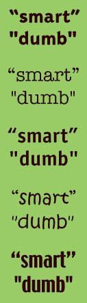 Smart quotes verus dumb quotes