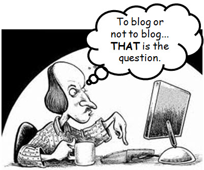 Shakespeare to blog or not to blog